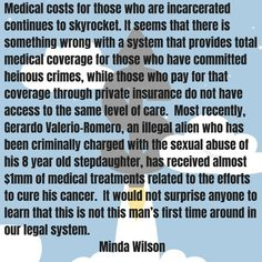 It seems that there is something wrong with a system that provides total medical coverage for those who have committed heinous crimes Urgent Care, Story Of My Life, Health Care, Medical, Author, Medicine, Writers, Med School, Health