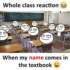 There was a whole chapter on my name funny school memes, school humor, haha Funny School Jokes, Very Funny Jokes, Really Funny Memes, Crazy Funny Memes, Funny Qoutes, School Humor, Funny Relatable Memes, Funny Facts, Funny Work