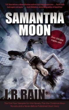 Might be good?  Samantha Moon: The First Four Vampire for Hire Novels, Plus the Christmas Moon Novella and a Never-Before-Published Short Story by J.R. Rain, http://www.amazon.com/dp/1937856178/ref=cm_sw_r_pi_dp_pXFzqb0N0J9QK
