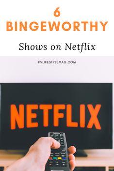 6 Binge-Worthy Netflix Shows - Fraser Valley Lifestyle Magazine Netflix And Chill, Shows On Netflix, Netflix Releases, Fraser Valley, Comedy, Entertainment, Summer, Summer Time