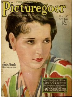 Louise Brooks 1928 cover August issue Picturegoer magazine from Great Britain Louise Brooks, Hollywood Scenes, Old Hollywood Glamour, In Hollywood, Old Magazines, Vintage Magazines, Film Writer, Sound Film, November