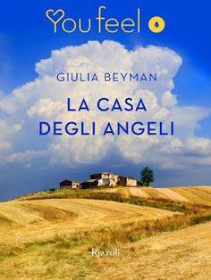 lettura, cinema, viaggi e cucina - le mie passioni: LA CASA DEGLI ANGELI - GIULIA BEYMAN