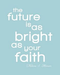 "Monson Faith Quote "" the essence of faith is things that are hoped for through what's not seen, so everything that is seen was not made from what appears. Bible Verses Quotes, Wise Quotes, Faith Quotes, Great Quotes, Quotes To Live By, Inspirational Quotes, Wise Sayings, Deep Quotes, Qoutes"