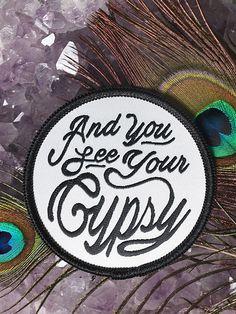See Your Gypsy Patch - Gypsy Warrior