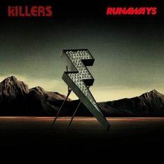 The Killers' new single, Runaways