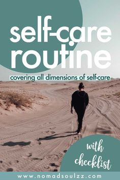 A simple and easy self care routine checklist for ideas to relax your body, mind and spirit.
