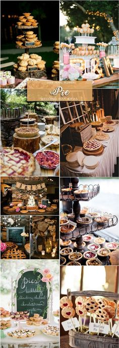 Pie wedding dessert food bar ideas for wedding reception / http://www.deerpearlflowers.com/wedding-catering-trends-dessert-bar-ideas/