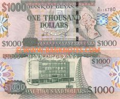 Guyana 1000 Dollars (2008)  Obverse: Coat of arms; Map of Guyana. Reverse: Bank of Guyana building. Watermark: Head of a Macaw parrot. Printer: Thomas De La Rue & Co., Ltd. Signatures: Lawrence Williams (Governor); Ashni Singh (Minister of Finance).