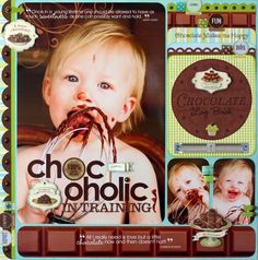 A Project by Candice Greenway from our Scrapbooking Gallery originally submitted at AM Birthday Scrapbook Pages, Kids Scrapbook, Scrapbook Supplies, Scrapbook Cards, Scrapbook Sketches, Scrapbooking Layouts, Chocolate Log, Big Photo, 6 Photos