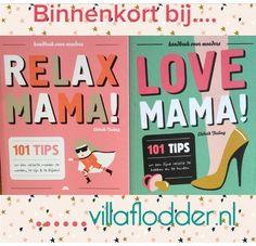 Yeahhh, Relax Mama! & Love Mama! very soon verkrijgbaar bij Villa Flodder! Heerlijk humoristische boeken betreft het ouderschap, want: Relax, die andere moeders doen ook maar wat! ;-)  #kraamkado #kraamcadeau #geboorte #zwanger #kids #kinderen #relatiegeschenk #luiertaart #luierbloem #kraamkoffer #relaxmama #lovemama #villaflodder #snoruitgeverij