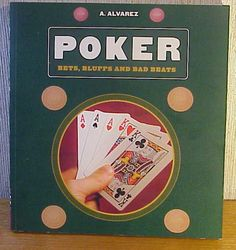 Poker Bets, Bluffs and Bad Beats byA. Alvarez  - Paperback Illustrated