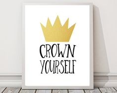 "Crown Yourself 8"" x 10"" DIGITAL DOWNLOAD Printable 