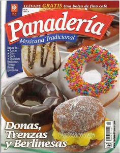 PARA DESCARGAR LA REVISTA PICAR EN ESTE ENLACE: DESCARGAR PANADERÍA MEXICANA TRADICIONAL