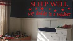 SLEEP WELL My Daddy Is A Soldier - Nursery and Kids Room Vinyl Wall Decals Stickers Quotes on Etsy, $6.75
