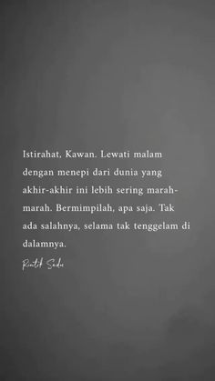 Cinta quotes, quotes indonesia, self reminder, deep quotes, Strong Quotes, Sad Quotes, Happy Quotes, Quotes To Live By, Best Quotes, Love Quotes, Motivational Quotes, Inspirational Quotes, Foto Gif