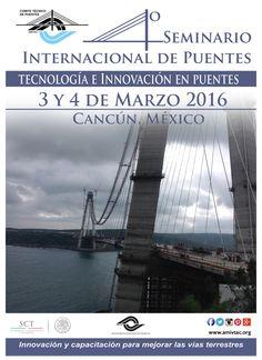 Muy pronto conoceras el programa del IV Seminario Internacional de Puentes a celebrarse los días 3 y 4 de marzo de 2016, en la Cd. de Cancún, Quintana Roo. México.