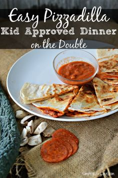 If you need kid friendly dinner on the double, this easy Pizzadilla Recipe is sure to please! Quick to prep and quick to cook!