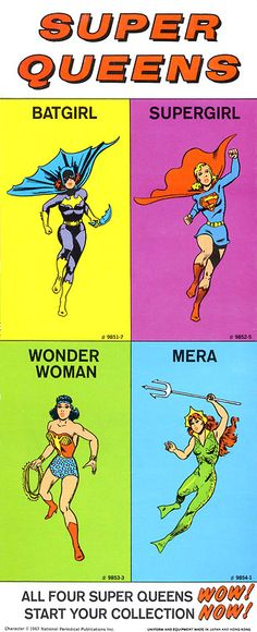 Super Queens; Batgirl, Supergirl, Wonder Woman, and Mera (the only queen of the lot, actually...)