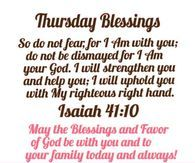 Thursday Blessings, Good Morning And Have A Blessed Day!