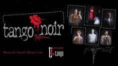 Tango Noir - η νέα παράσταση της ομάδας T4Tango Tango, Articles, Movies, Movie Posters, 2016 Movies, Film Poster, Cinema, Films, Movie