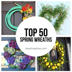 Top 50 DIY Spring Wreaths on iheartnaptime.com -so many cute ideas!