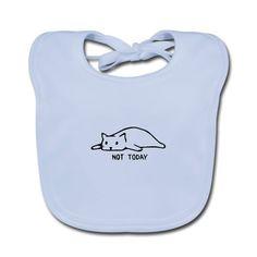 Geschenke Shop | Cat not today 002 - Baby Bio-Lätzchen Shirt Diy, Baby Shoes, Tank Tops, Kids, Clothes, Fashion, Gifts For Cats, Cotton, Ideas