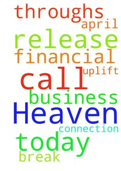 My Father in Heaven. I call upon you today to release - My Father in Heaven. I call upon you today to release the business connection and financial break throughs that will uplift me in this April 2017 in Jesus name. Amen Posted at: https://prayerrequest.com/t/B7k #pray #prayer #request #prayerrequest