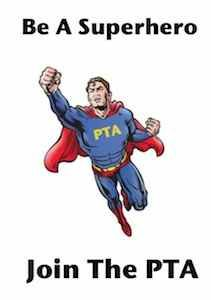 Be a superhero. Join the PTA!