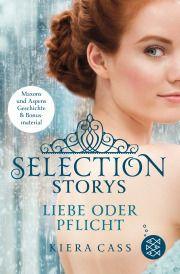 Selection Storys – Liebe oder Pflicht
