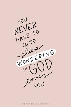 God Loves You Quotes, God Loves Me, Quotes About God, Having Faith Quotes, Jesus Loves You, Inspirational Bible Quotes, Bible Verses Quotes, Bible Scriptures, Psalm 34