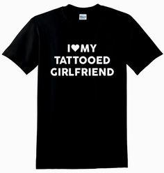 I Love My Tattooed Girlfriend Unisex T-Shirt by mazclothing