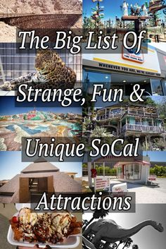 This list of over 40 different unique, fun and strange locations all over Southern California will provide ideas for your exploration of the area for months.