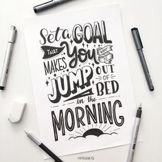 Set a goal that makes you want to jump out of bed in the morning! Set a goal that makes you want to jump out of bed in the morning! Calligraphy Quotes Doodles, Brush Lettering Quotes, Doodle Quotes, Calligraphy Letters, Typography Quotes, Typography Letters, Hand Lettering Art, Bullet Journal Quotes, Bullet Journal Inspiration