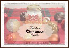 DIY Christmas Cinnamon Candle 5 easy steps to create your own Cinnamon Candle Christmas gift