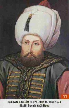 SULTAN II. SELİM HAN // Babasi . Kanuni Sultan Süleyman Annesi . Hürrem Sultan Dogumu : 28 Mays 1524 Vefati . 15 Aralik 1574 Saltanati : (1566-1574) (8) sene