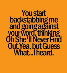 good quotes about backstabbing friends Fake Friend Quotes, Bitch Quotes, Sad Quotes, Quotes To Live By, Best Quotes, Love Quotes, Inspirational Quotes, Girl Quotes, The Words