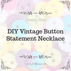 Vintage buttons are one of my favorite designs from the past. It's unique and a great piece to use as a gift.