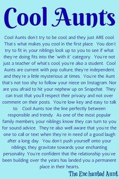 Do you think that you're a cool Aunt? Read about the 4 different types of Aunts! Plus - Take the enchanted Aunt quiz to find out which type of Aunt you are! Niece Quotes From Aunt, Nephew And Aunt, Cousin Quotes, Grandmother Quotes, Daughter Quotes, Father Daughter, Being An Aunt Quotes, Best Aunt Quotes, Family Quotes