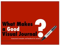 What Makesa GoodVisual Journal Assessment examples and feedback for students. Middle School Art, Art School, High School, Formative And Summative Assessment, Art Education Resources, Feedback For Students, Art Curriculum, Visual Diary, Visual Journals