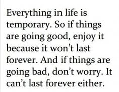 Everything in Life...
