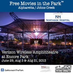Northside Hospital's Forsyth Movies in the Park™ Alpharetta / Johns Creek, Georgia returns to the  Verizon Wireless Amphitheatre at Encore Park this summer.  Three free outdoor movie events are scheduled for June 29, August 3 & August 31, 2013.  For more details: www.facebook.com/GaMoviesInThePark