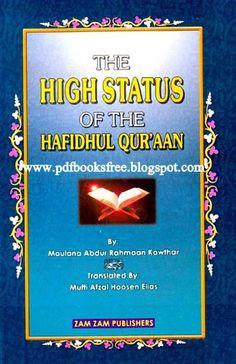 The High Status Of Hafidhul Quraan By Maulana Abdur Rahman Kausar - Free Pdf Books English Novels, English Book, Cricket Books, Adventure Novels, Urdu Novels, Free Pdf Books, Poetry Books, History Books, Fiction Books