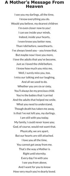 Mother's Message from Heaven Missing Mom In Heaven, Mother In Heaven, Mother Passed Away Quotes, Pass Away Quotes, Miss You Mum, Messages From Heaven, Message For Mother, Heaven Quotes, Grieving Quotes