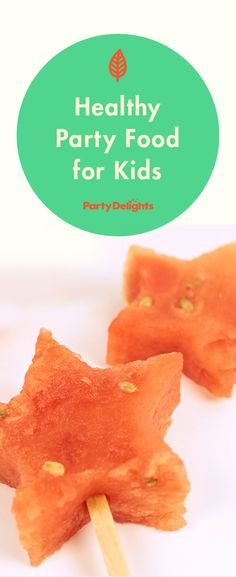 Healthy party food for kids with melon pops, banana dolphins and more!