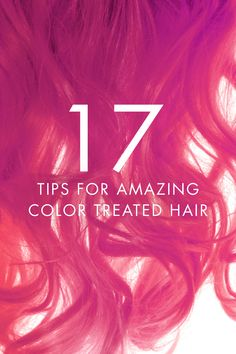 15 Tips for Colored Hair: Best Shampoos, Conditioners, etc LEARN MORE at http://hairfinity.com/blog/tips-for-colored-hair/ #hairgrowthvitamins #tipsforcoloredtreatedhair