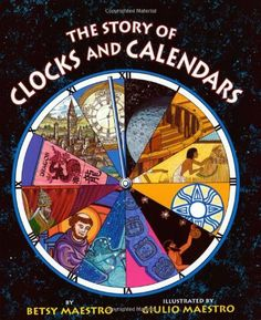 The Story of Clocks and Calendars by Betsy Maestro,http://www.amazon.com/dp/0060589450/ref=cm_sw_r_pi_dp_6Pgotb16AXBGMBHP