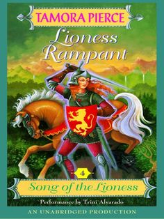 Lioness Rampant { Song of the Lioness #4 }
