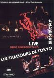 Oedo Sukeroku Taiko: Les Tambours de Tokyo Live [DVD]