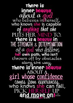 Inner beauty is about strength, determination, class and confidence in yourself. <3