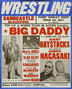 I remember Big Daddy, Giant Haystacks and Kendo Nagasaki! Wrestling always used to be on the TV on Saturdays Wrestling Posters, Boxing Posters, 80s Posters, 1970s Childhood, Childhood Memories, Memories Box, Family Memories, British Wrestling, Stuff And Thangs